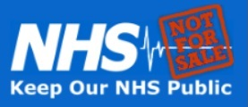Keep Our NHS Public. Not for sale